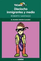 18 inmigrantes y medio