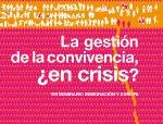 la_gestion_de_la_convivencia_en_crisis_memoria_large