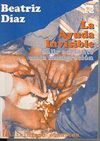 La ayuda invisible. Salir adelante en la inmigración