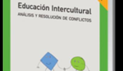Educación Intercultural Análisis y resolución de conflictos