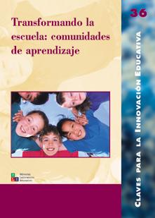 Transformando la escuela: las comunidades de aprendizaje