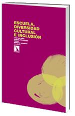 Portada del libro: Escuela, diversidad cultural e inclusión