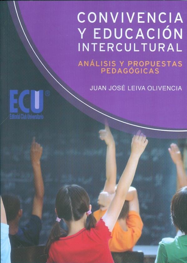 La educación intercultural en una encrucijada de caminos: reflexiones pedagógicas para la construcción e una escuela intercultural
