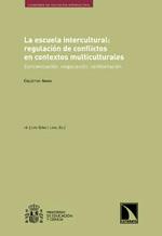 La escuela intercultural: regulación de conflictos en contextos multiculturales