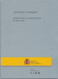¿Asimilar o integrar? Dilema ante el multilingüismo en las aulas