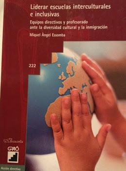 Liderar escuelas interculturales e inclusivas. Equipos directivos y profesorado ante la diversidad cultural y la inmigración