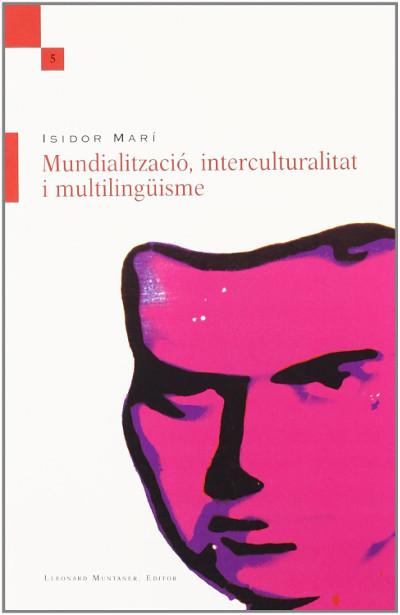 Mundialització, interculturalitat i multilingüisme