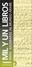 Mil y un libros para asomarse al mundo árabe