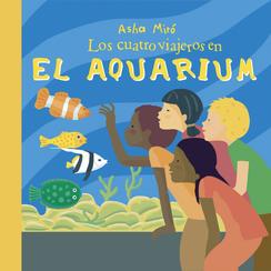 Los cuatro viajeros en el Aquarium