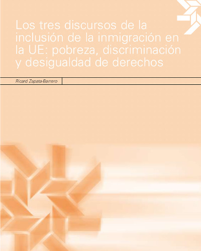 Los tres discursos de la inclusión de la inmigración en la UE: pobreza, discriminación y desigualdad de derechos