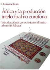 África y la producción intelectual no eurófona