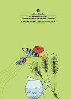 La alimentación desde un enfoque intercultural
