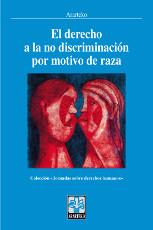 El derecho a la no discriminación por motivo de raza