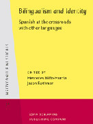 Bilingualism and Identity. Spanish at the crossroads with other languages