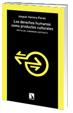 Los derechos humanos como productos culturales. Crítica del humanismo abstracto