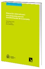 Educación intercultural: una propuesta para la transformación de la escuela