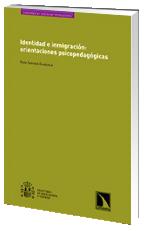 Identidad e inmigración: orientaciones psicopedagógicas