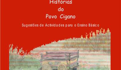 Histórias do povo cigano. Sugestões de Actividades para o Ensino Básico