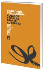 Ciudadanía y exclusión: Ecuador y España frente al espejo