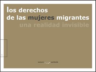 Los derechos de las mujeres migrantes: una realidad invisible