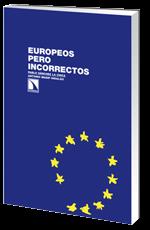Europeos pero incorrectos. Una mirada desde el Parlamento Europeo