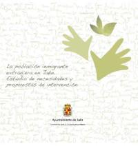 La población inmigrante extranjera en Jaén: Estudio de necesidades y propuestas de intervención