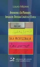Aprendiendo a ser marroquíes: inmigración, diversidad lingüística y escuela