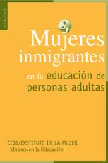 Mujeres inmigrantes en la educación de personas adultas