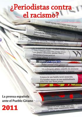 Informe ¿Periodistas contra el racismo? 2011
