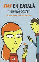 SMS en català. Pautes fàcils i ràpides per escriure missatges de mòbil. Passa-ho!