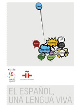 El español una lengua viva. Informe del Instituto Cervantes 2010