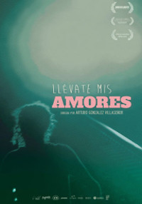 Cartel del documental Llévate mis amores