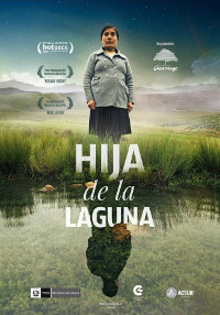 Cartel del documental Hija de la laguna