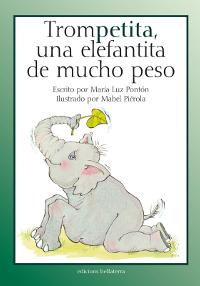 Portada del cuento Trompetita, una elefantita de mucho peso