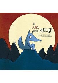 portada del libro El lobo hace huelga
