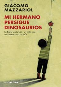 Portada del libro Mi hermano persigue dinosaurios