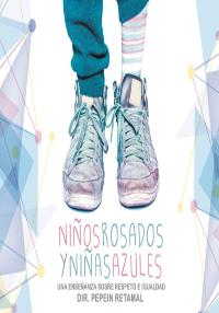 Cartel del documental Niños Rosados y Niñas Azules
