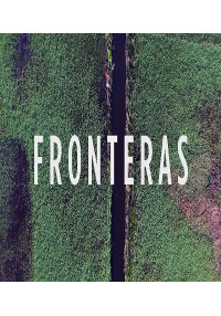 Cartel del documental Fronteras