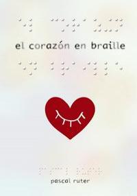 Portada del libro El corazón en Braille