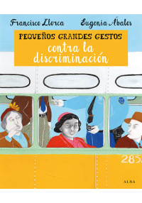 Portada del libro Pequeños grandes gestos contra la discriminación