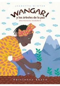 Portada del cuento Wangari y los árboles de la paz