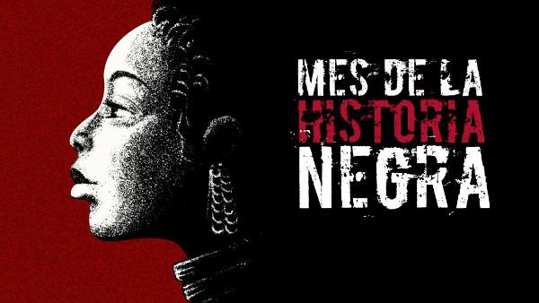 Cartel del Mes de la Historia Negra