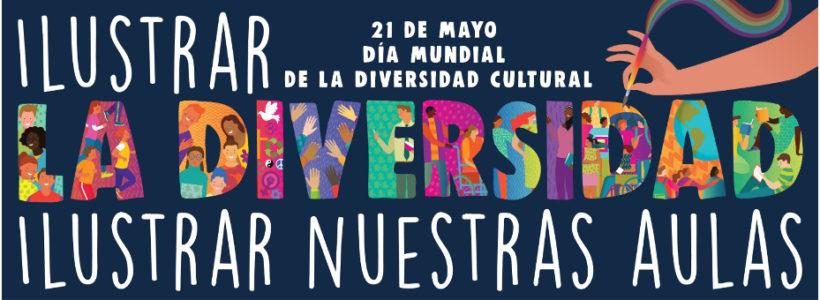 Cartel Campaña Ilustrar la diversidad - Ilustrar nuestras aulas