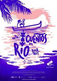 Cartel del documental Cuentos del Río