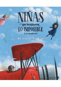 Portada del libro Niñas que imaginaron lo imposible